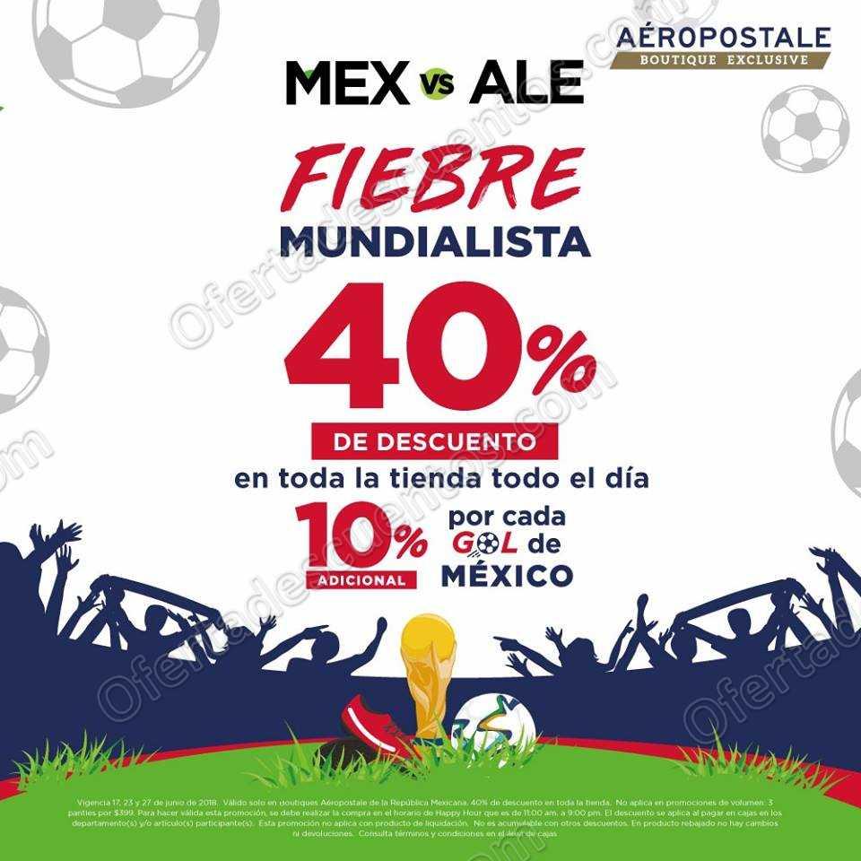 Aéropostale: Fiebre Mundialista 40% de descuento más 10% adicional por cada gol de México
