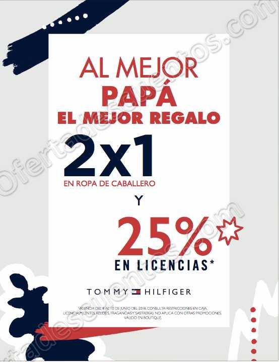 Tommy Hilfiger: 2×1 en ropa para caballero, 25% de descuento en licencias y más