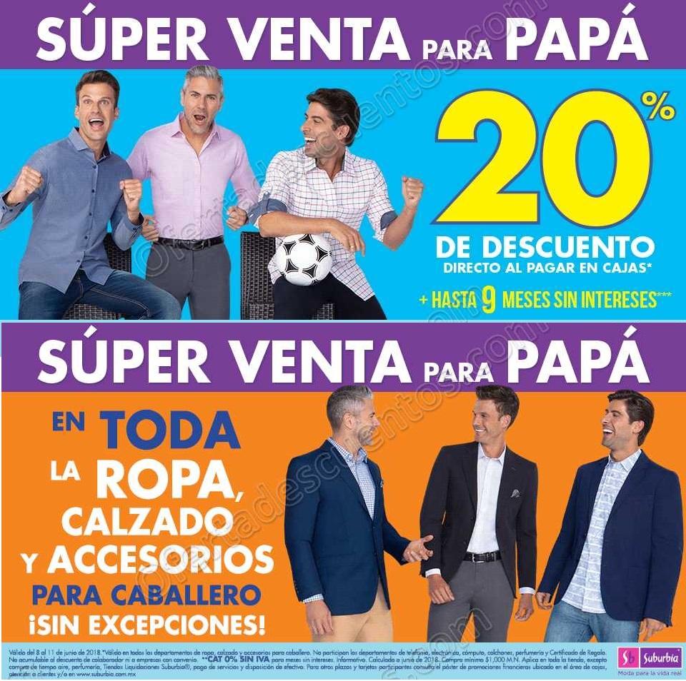 Super Venta para Papá Suburbia del 8 al 11 de Junio 2018