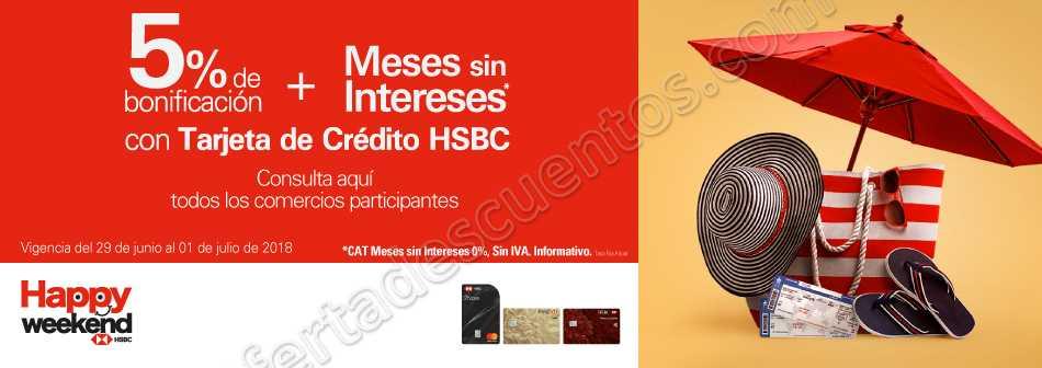 HSBC: Happy Weekend 12 Meses Sin Intereses + 5% de Bonificación