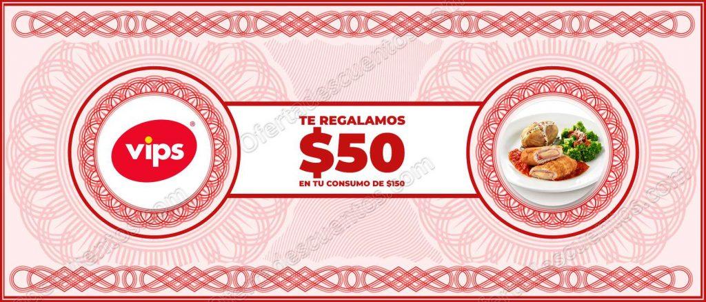 Vips: Cupón $50 pesos de descuento en consumo mínimo$150