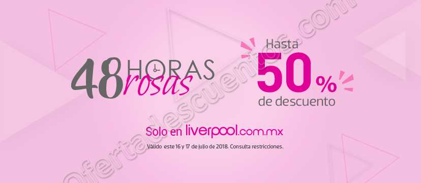 Liverpool: 48 Horas Rosa en Linea Hasta 50% de Descuento