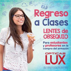 Ópticas LUX: Lentes Gratis para estudiantes y profesores en la compra de armazón