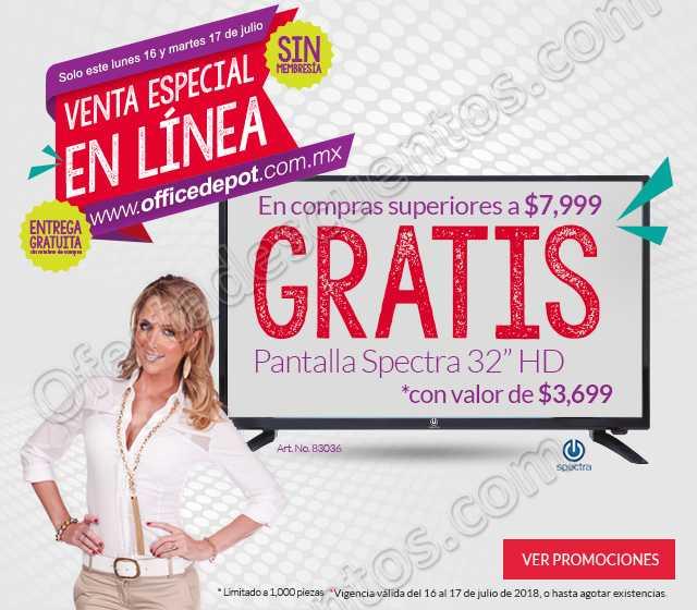 Office Depot: Venta Especial en Linea 16 al 17 de Julio 2018 Pantalla Gratis en Compra Mínima