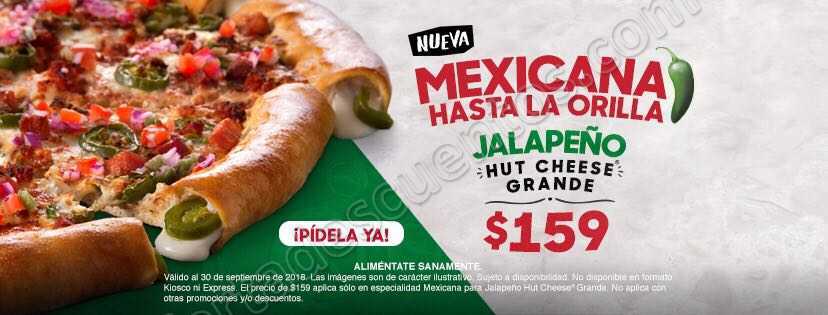 Pizza Hut: Nueva Pizza Hut Cheese Jalapeño grande a solo $159