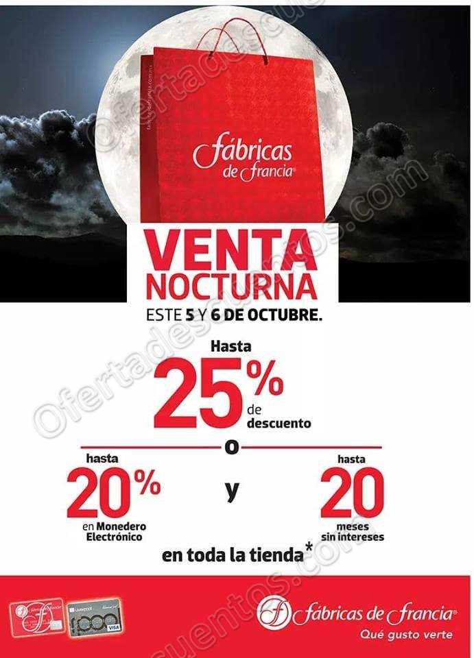 Venta Nocturna Fábricas de Francia 5 y 6 de Octubre 2018