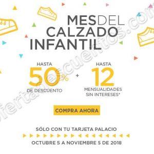 Palacio de Hierro: Mes del Calzado Infantil hasta 50% de descuento más 12 meses