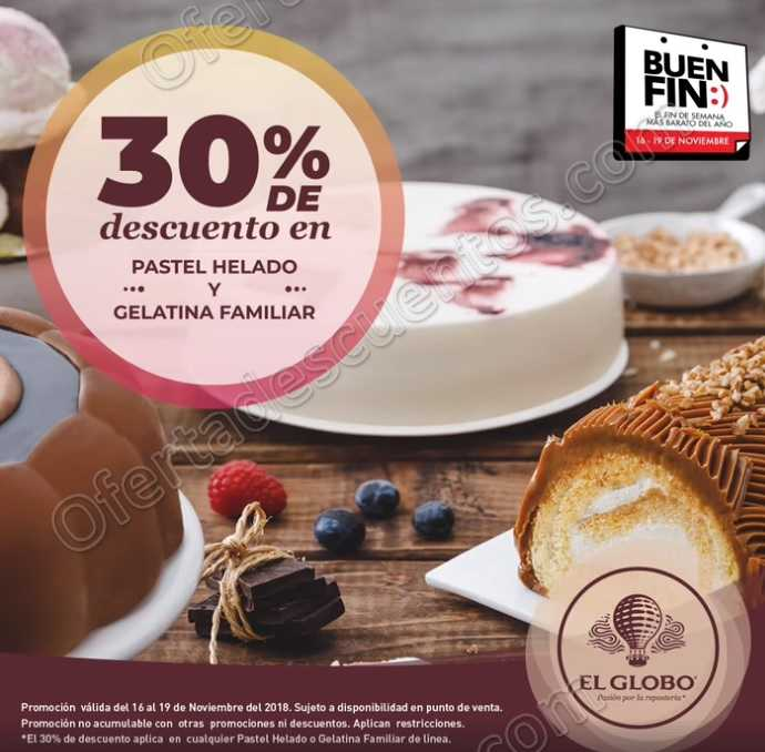Promociones El Buen Fin 2018 Pastelerías el Globo