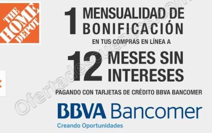 Home Depot: 1 Mes de bonificación al comprar a 12 meses sin intereses con BBVA Bancomer