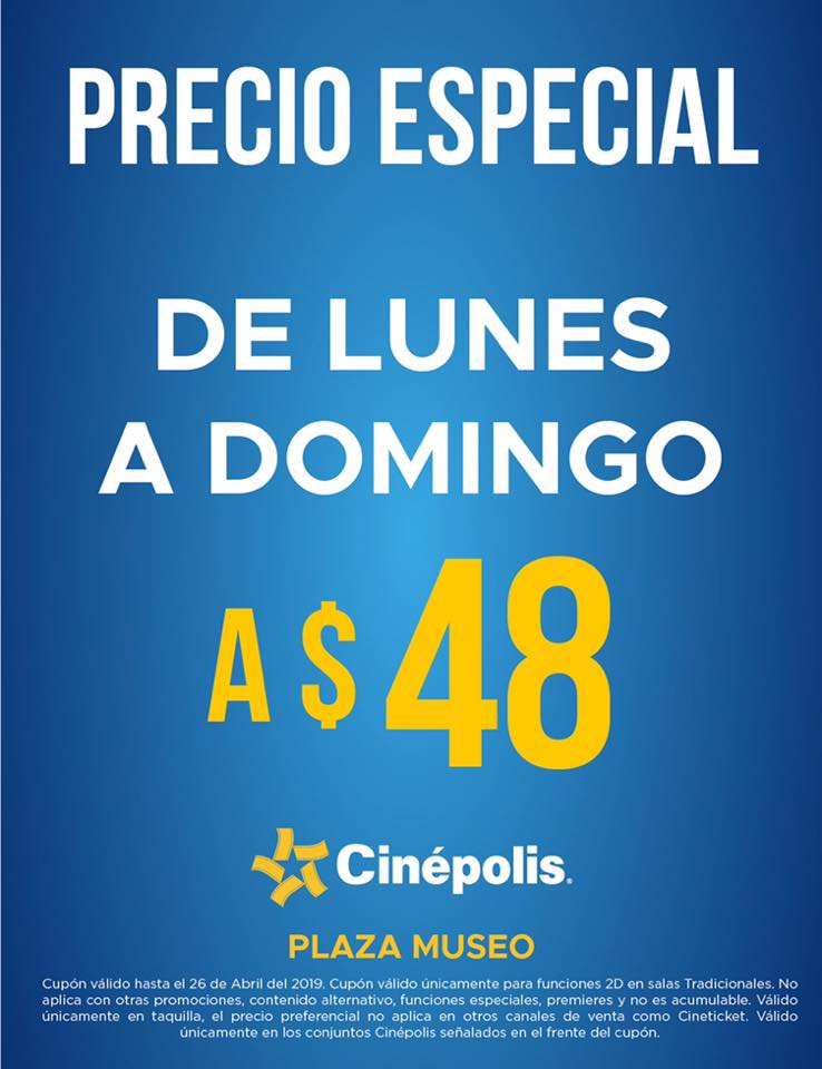 Cinépolis: Entrada de Lunes a Domingo a $48 pesos en Plaza Museo