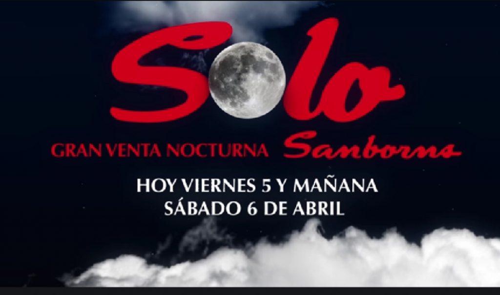 Venta Nocturna Sanborns 5 y 6 de Abril 2019