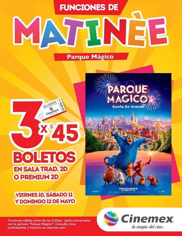 Cinemex: 3 Boletos por $45 para Película Parque Mágino en Funciones Matinée