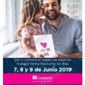 Venta Nocturna Liverpool del 7 al 9 de Junio 2019