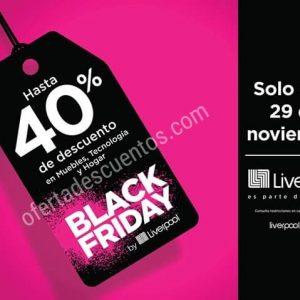 Black Friday 2019 Liverpool: Hasta 40% de Descuento