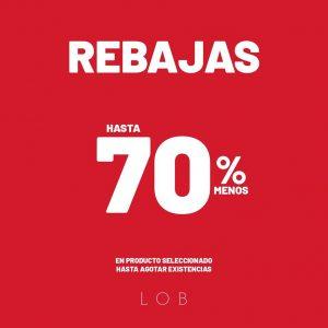 LOB: Rebajas hasta 70% de descuento