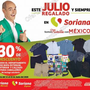 Julio Regalado 2020 Soriana: 30% de Descuento en Ropa Exterior, Interior y Calzado para Caballero