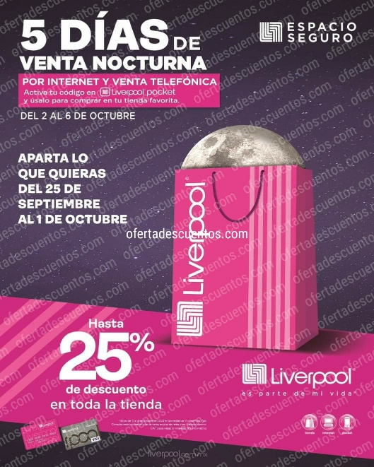Venta Nocturna Liverpool del 2 al 6 de Octubre 2020