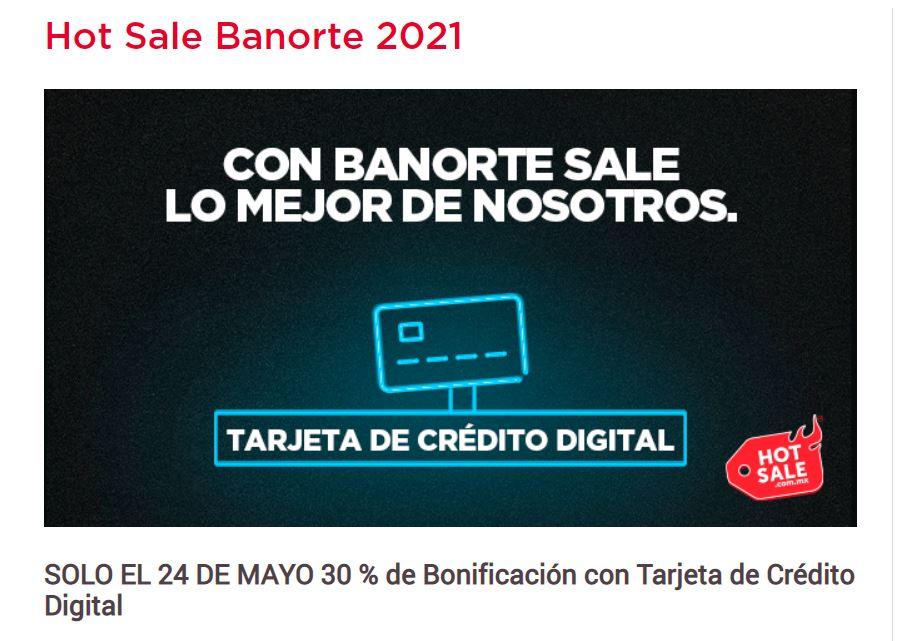 Promociones Hot Sale 2021 en Banorte: Hasta 30% de Bonificación con Tarjeta Digital